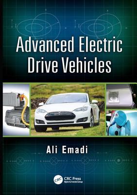 Advanced Electric Drive Vehicles - Emadi, Ali (Editor)