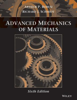 Advanced Mechanics of Materials - Boresi, Arthur P