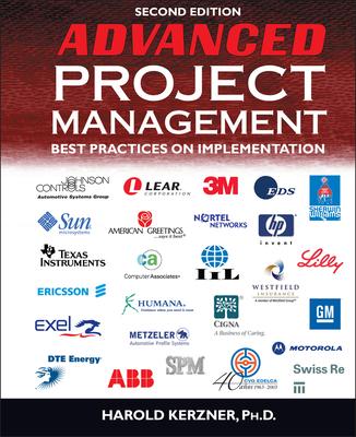 Advanced Project Management: Best Practices on Implementation - Kerzner, Harold R
