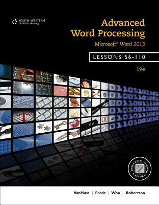 Advanced Word Processing, Lessons 56-110: Microsoft Word - VanHuss, Susie H, and Forde, Connie M, and Woo, Donna L