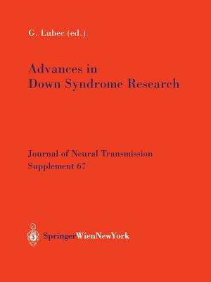 Advances in Down Syndrome Research - Lubec, Gert (Editor)
