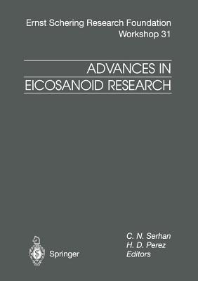 Advances in Eicosanoid Research - Serhan, C N (Editor)