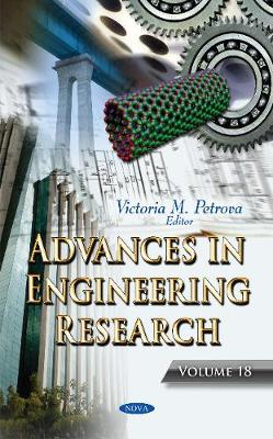 Advances in Engineering Research: Volume 18 - Petrova, Victoria M. (Editor)