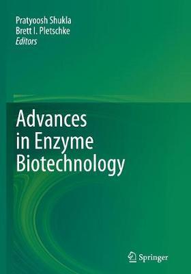 Advances in Enzyme Biotechnology - Shukla, Pratyoosh (Editor)
