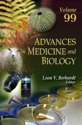 Advances in Medicine & Biology: Volume 99 - Berhardt, Leon V. (Editor)