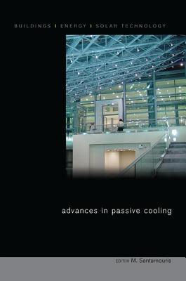 Advances in Passive Cooling - Santamouris, Mat (Editor)