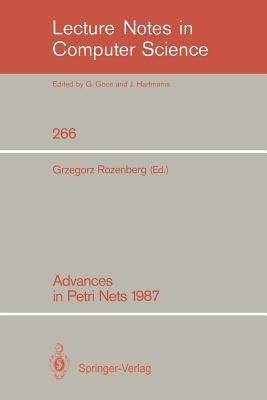 Advances in Petri Nets 1987 - Rozenberg, Grzegorz (Editor)