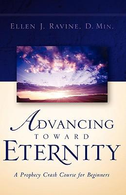 Advancing Toward Eternity - Ravine, Ellen J
