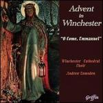 Advent in Winchester: O Come, Emmanuel - Andrew Lumsden (organ); David Cartridge (treble); Edward Goater (tenor); Jimmy Holliday (bass); Jonathan Brown (cantor);...