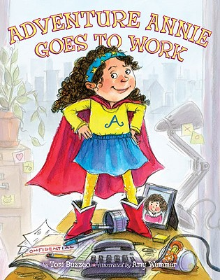 Adventure Annie Goes to Work - Buzzeo, Toni