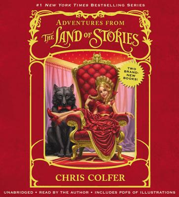 Adventures from the Land of Stories Boxed Set: The Mother Goose Diaries and Queen Red Riding Hood's Guide to Royalty - Colfer, Chris, and Author (Read by)