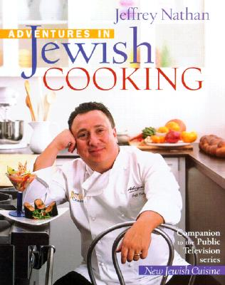 Adventures in Jewish Cooking - Nathan, Jeff