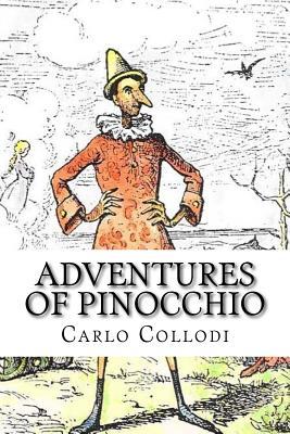 Adventures of Pinocchio - Collodi, Carlo