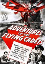Adventures of the Flying Cadets - Lewis D. Collins; Ray Taylor