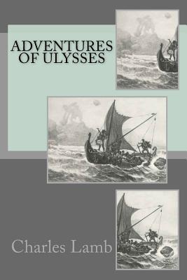 Adventures of Ulysses - Lamb, Charles