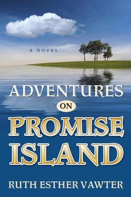 Adventures on Promise Island - Vawter, Ruth Esther