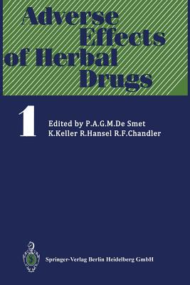 Adverse Effects of Herbal Drugs - Bowen, I H (Contributions by), and Boyd, E L (Contributions by), and Corrigan, D (Contributions by)