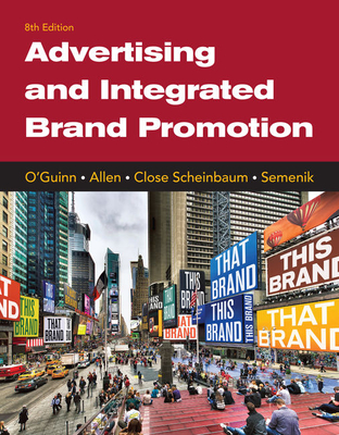 Advertising and Integrated Brand Promotion - O'Guinn, Thomas