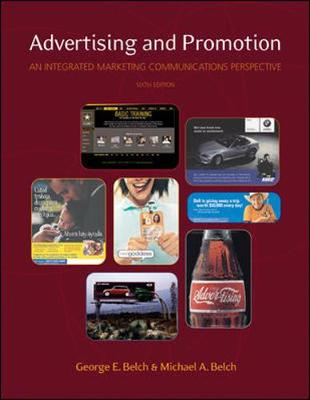 Advertising and Promotion - Belch, Michael A., and Belch, George E.