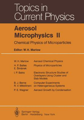Aerosol Microphysics II: Chemical Physics of Microparticles - Marlow, W H (Editor)