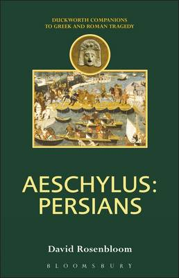 Aeschylus: Persians - Rosenbloom, David