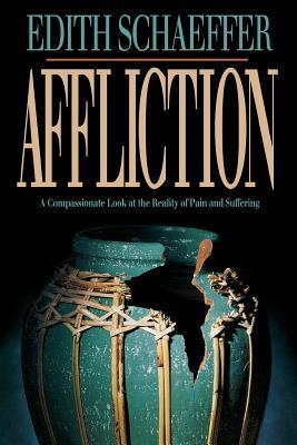 Affliction - Schaeffer, Edith