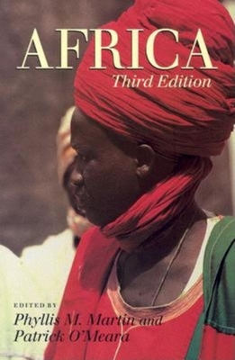 Africa - Martin, Phyllis M (Editor), and O'Meara, Patrick, Professor (Editor)