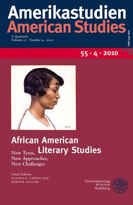 African American Literary Studies: New Texts, New Approaches, New Challenges - Carpio, Glenda R (Editor)