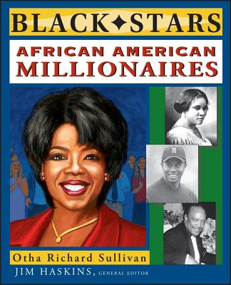 African American Millionaires - Sullivan, Otha Richard, and Haskins, Jim (Editor)