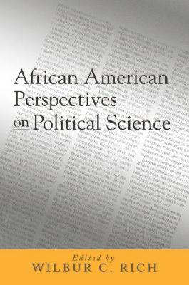 African American Perspectives on Political Science - Rich, Wilbur (Editor)