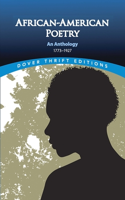 African-American Poetry: An Anthology, 1773-1927 - Sherman, Joan R (Editor)