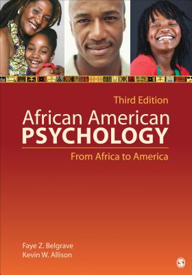 African American Psychology: From Africa to America - Belgrave, Faye Z, Dr., and Allison, Kevin W, Dr.
