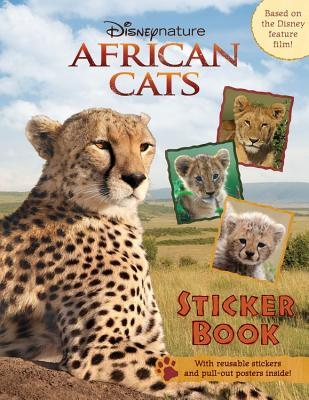 African Cats Sticker Book - Scholey, Keith (Photographer), and Newman, Owen (Photographer), and Smits Van Oyen, Marguerite (Photographer)