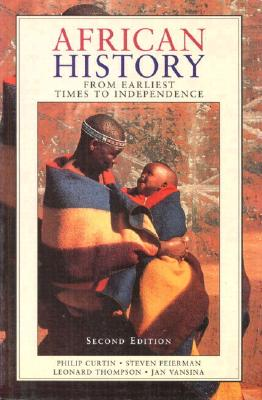 African History - Curtin, Philip, and Feierman, S, and Thompson, L