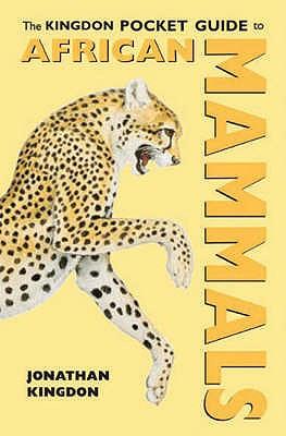 African Mammals - Kingdon, Jonathan