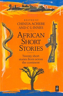 African Short Stories - Achebe, Chinua (Editor)