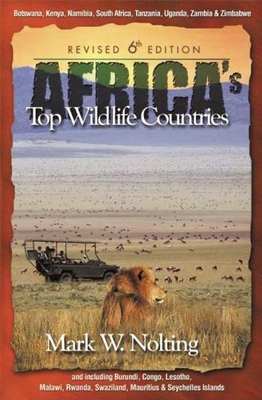 Africa's Top Wildlife Countries - Nolting, Mark W