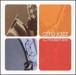 Afro Jazz: The Modern Era