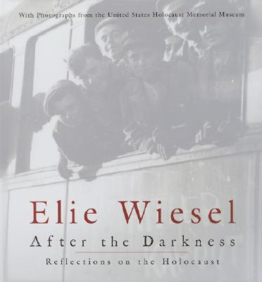 After the Darkness: Reflections on the Holocaust - Wiesel, Elie