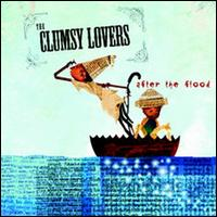 After the Flood - The Clumsy Lovers