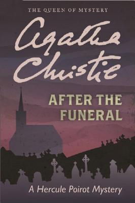After the Funeral: A Hercule Poirot Mystery - Christie, Agatha
