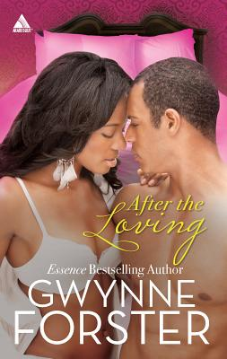 After the Loving - Forster, Gwynne