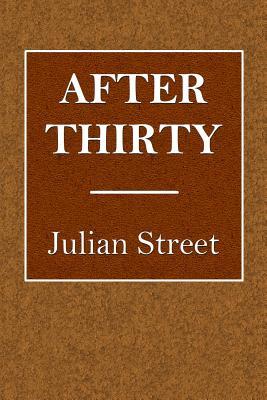 After Thirty - Street, Julian