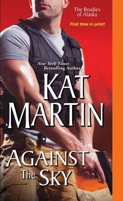 Against the Sky - Martin, Kat
