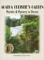 Agatha Christie's Garden: Murder and Mystery in Devon