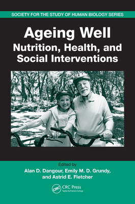 Ageing Well: Nutrition, Health, and Social Interventions - Dangour, Alan
