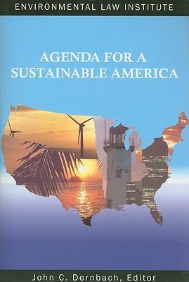 Agenda for a Sustainable America - Dernbach, John C (Editor)
