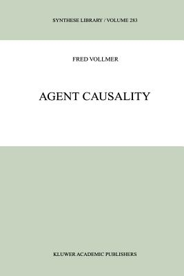 Agent Causality - Vollmer, Fred
