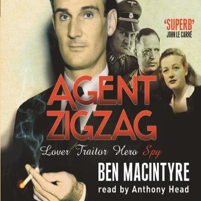 Agent Zigzag - Macintyre, Ben