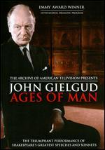 Ages of Man - George Rylands; Paul Bogart